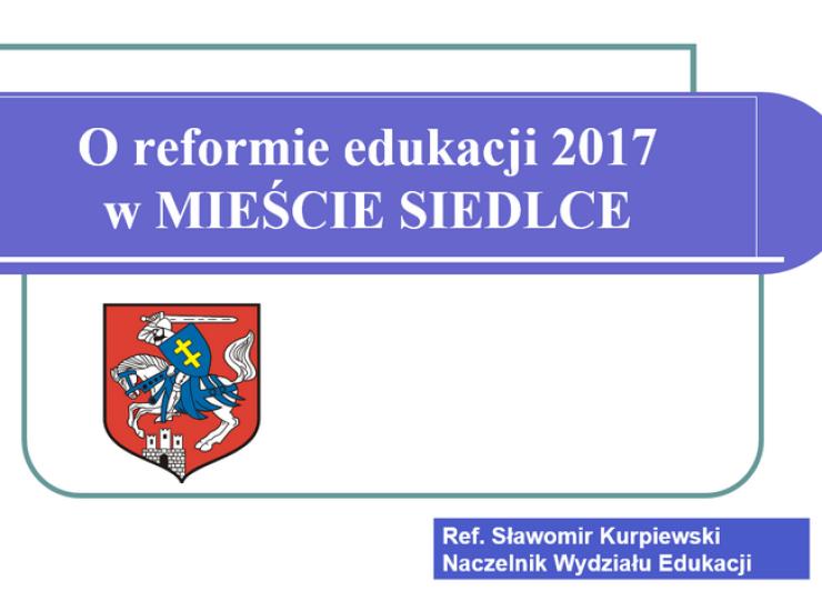 Reforma edukacji 2017 w mieście Siedlce